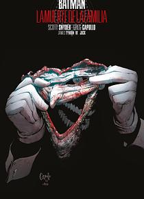 Batman: La muerte de la familia (Edición Deluxe)