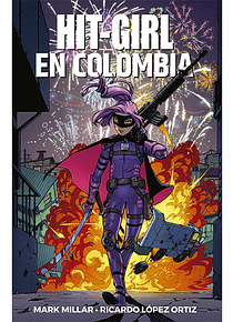 HIT-GIRL 1: EN COLOMBIA (TPB)