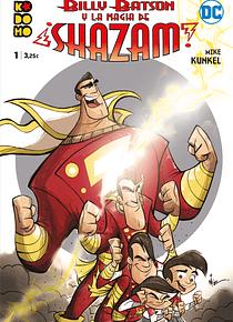 Billy Batson y la magia de ¡Shazam! núm. 01