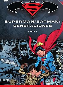Batman y Superman - Colección Novelas Gráficas núm. 58: Batman/Superman: Generaciones (Parte 3)
