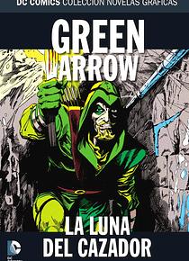 Colección Novelas Gráficas núm. 84: GREEN ARROW: LA LUNA DEL CAZADOR