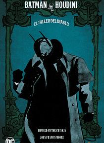Batman Houdini: el taller del diablo (nueva edición cartoné)