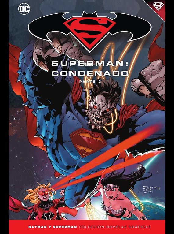 Batman y Superman - Colección Novelas Gráficas núm. 70: Batman: Superman: Condenado 2