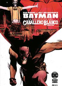 Batman: La maldición del Caballero Blanco núm. 01 (de 8)