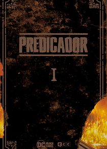 Predicador: Edición Deluxe - Libro uno