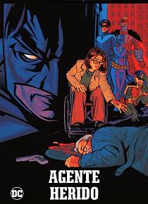 Batman, la leyenda núm. 25: Agente Herido