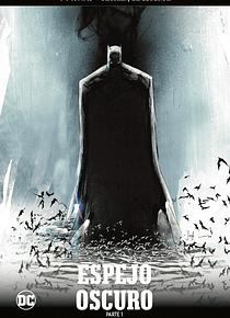 Batman, la leyenda núm. 26: Espejo Oscuro