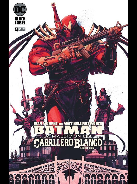 Batman: La maldición del Caballero Blanco 2