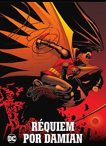 Batman, la leyenda núm. 28: Requiem por Damian