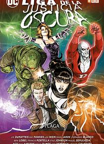 Liga de la Justicia Oscura: Plaga