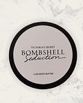 Bombshell Seduction Luxe Butter