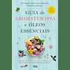Guia de Aromaterapia e Óleos Essenciais