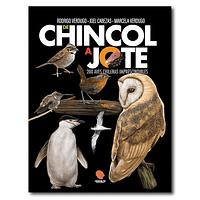 De Chincol a Jote: 200 Aves Chilenas Imprescindibles