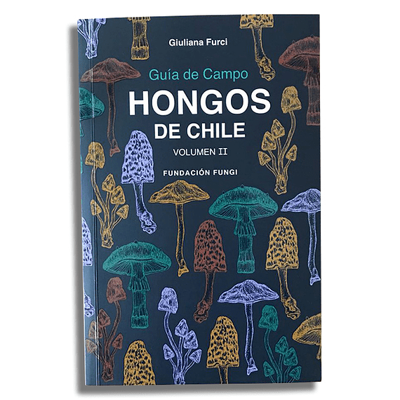 Guía de Campo Hongos de Chile Volumen II- Image 1