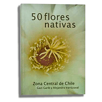 50 Flores Nativas Zona Central de Chile