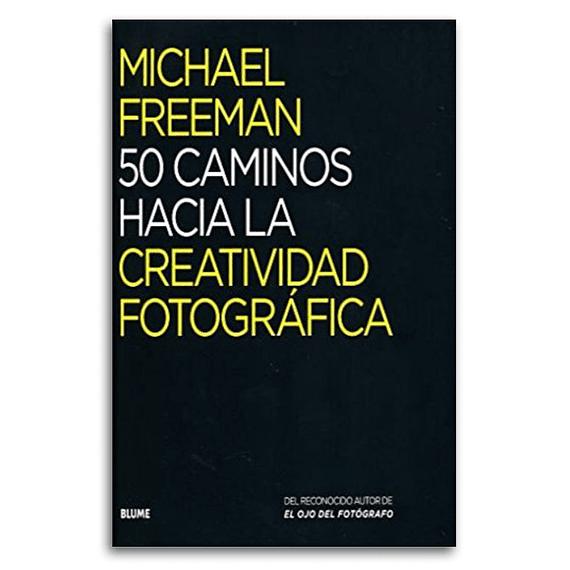 Libro 50 Caminos Hacia la Creatividad Fotográfica- Image 1