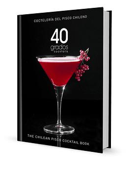 40 GRADOS COCKTAILS / 2da Edición