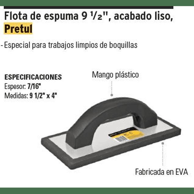 FRAGUADOR PRETUL HULE 9.1/2 X 4PULG M/PLASTICO # FL-9NP