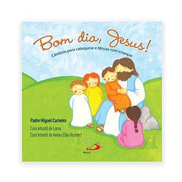 CD Bom dia, Jesus!