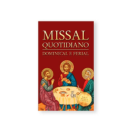 Missal Quotidiano - Dominical e Ferial