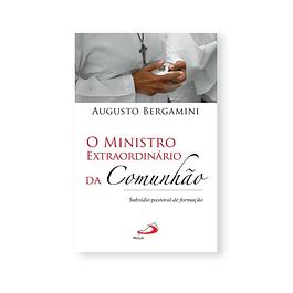 O Ministro extraordinário da Comunhão