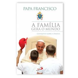Livro A Família Gera o Mundo