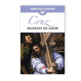 Livro Cruz - Segredo do Amor