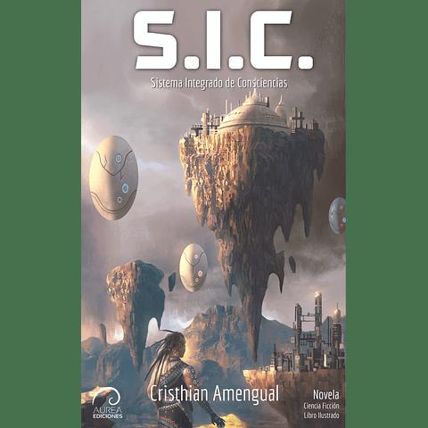 S.I.C. - Sistema Integrado de Consciencias