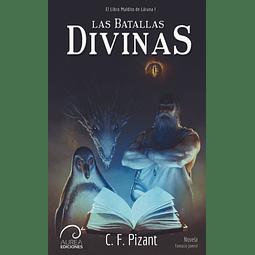 El Libro Maldito de Láruna: Las Batallas Divinas