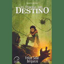 Herederos del Alkar: El Portal del Destino (Libro II)
