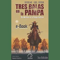 Tres Balas en la Pampa (ebook)