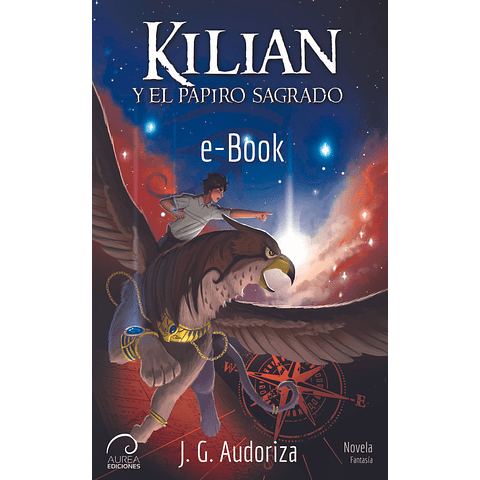 Kilian y el Papiro Sagrado (eBook)