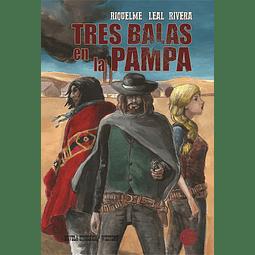Tres Balas en la Pampa (1ra Edición)