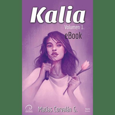 Kalia - Volumen 1. (eBook)