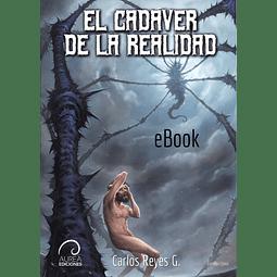El Cadáver de la Realidad (eBook)