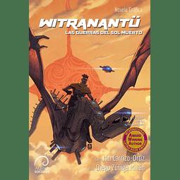 Witranantü - Las Guerras del Sol Muerto