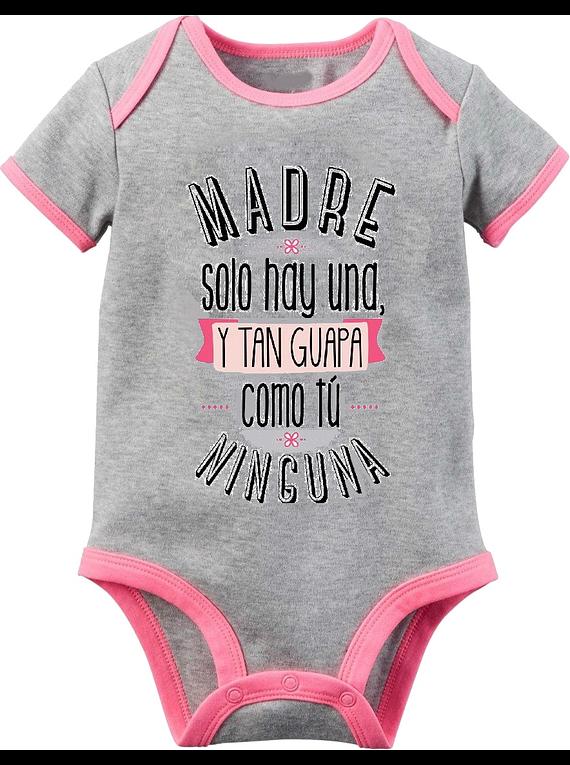 Ropa Para Bebe Body Bodie Madre Como Tu Solo Hay Una