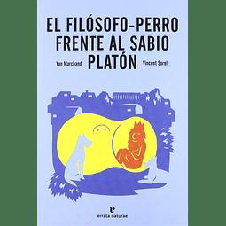 FILOSOFO-PERRO FRENTE AL SABIO PLATON, EL