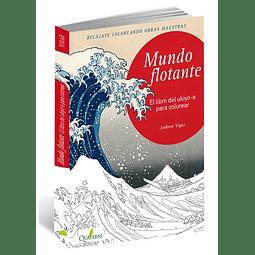 MUNDO FLOTANTE, EL: LIBRO DEL UKIYO-E PARA COLOREAR