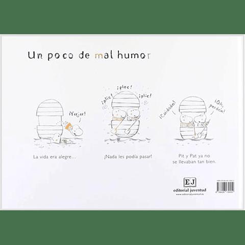 POCO DE MAL HUMOR, UN