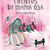 CUENTOS DE MAMA OSA