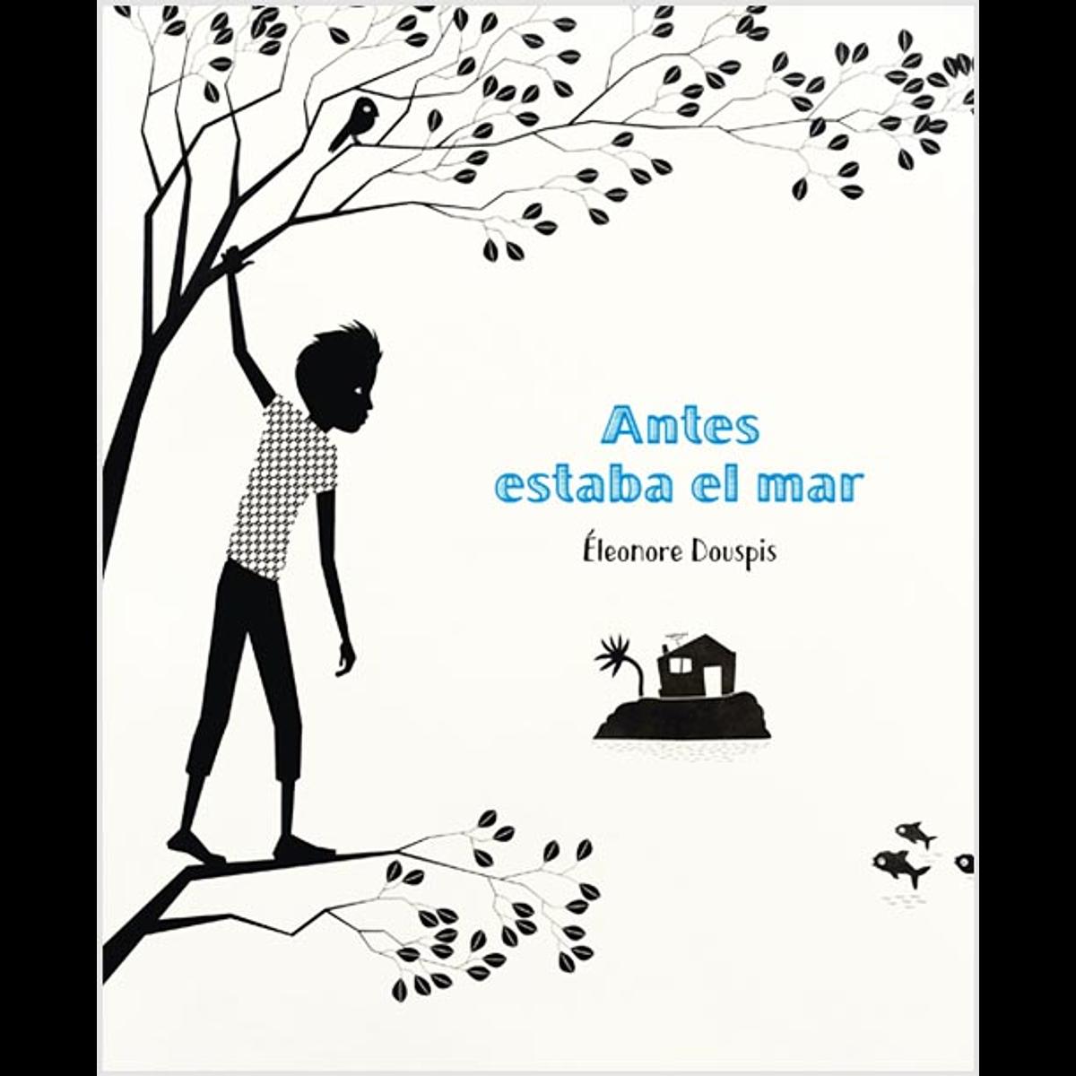 ANTES ESTABA EL MAR