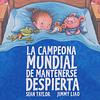 CAMPEONA MUNDIAL DE MANTENERSE DESPIERTA, LA