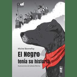 NEGRO TENIA SU HISTORIA, EL