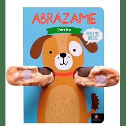 ABRAZAME - PERRITO