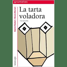 TARTA VOLADORA, LA