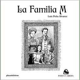 FAMILIA M, LA