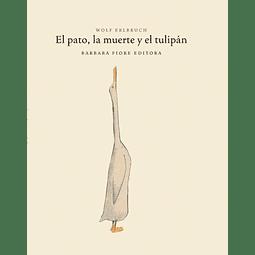 PATO, LA MUERTE Y EL TULIPÁN, EL