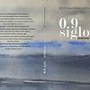 0.9 SIGLO, RELATOS DE VIDA
