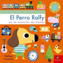 PERRO RALFY EN LA ESTACION DE TRENES, EL